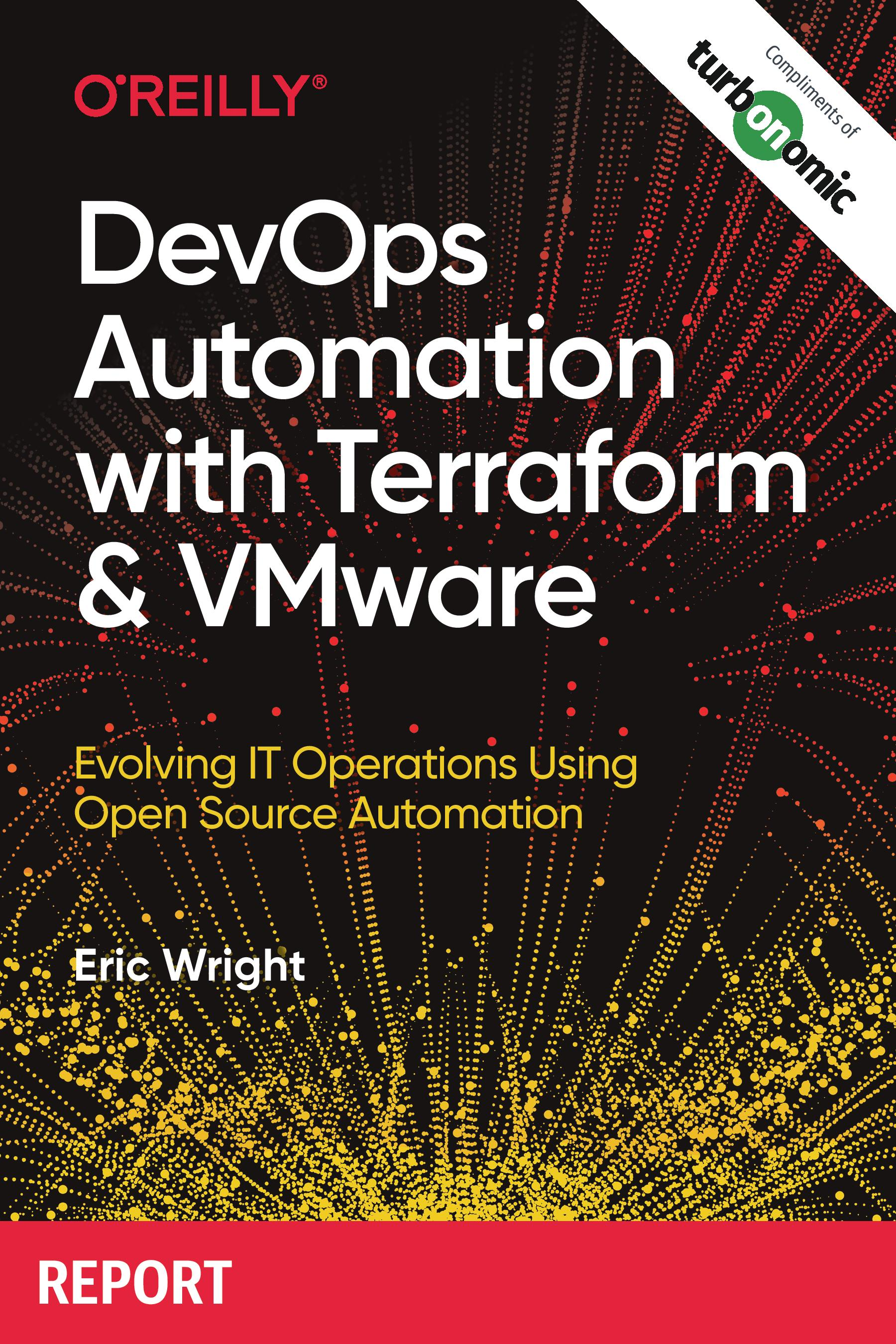 DevOps Automation with Terraform & VMware eBook O'Reilly